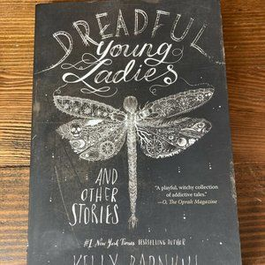 Dreadful Young Ladies And Other Stories By Kelly B